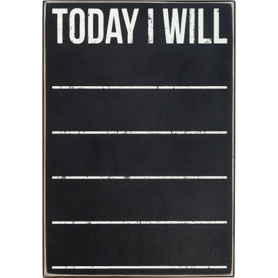 Today I Will Chalkboard Box Sign