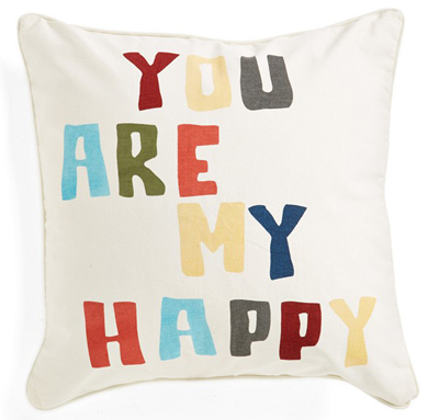 'You Are My Happy' Pillow