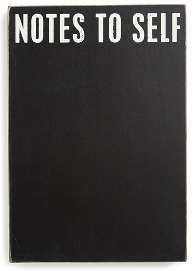 Notes to Self Chalkboard Box Sign