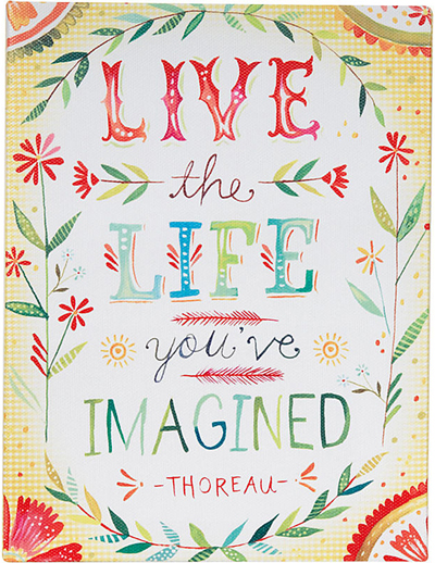 Live the Life You Imagined Box Sign