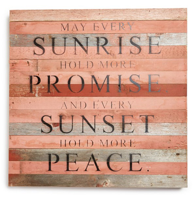 'Every Sunrise' Repurposed Wood Wall Art