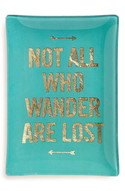 Not All Who Wander Are Lost Glass Trinket Tray