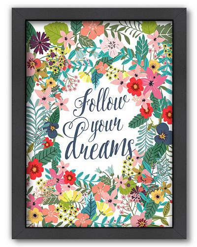 ''Follow Your Dreams'' Framed Wall Art